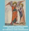 Latest Book Release:  Carolingian Commentaries on the Apocalypse by Theodulf and Smaragdus