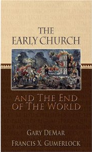 the early church and end of the world