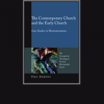 The Contemporary Church and the Early Church