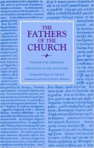 tyconius of carthage - The Fathers of the Church